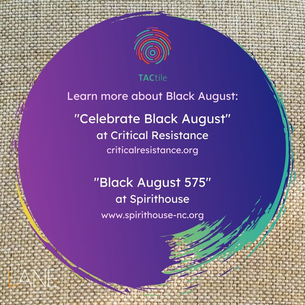 Learn more about Black August at the links